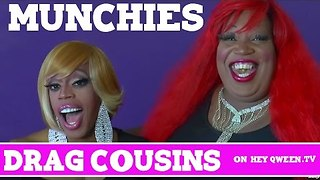 Drag Cousins: Munchies with RuPaul's Drag Race Star Jasmine Masters & Lady Red Couture: Episode 7 - Video