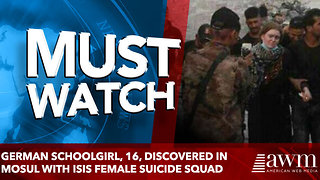 German schoolgirl, 16, discovered in Mosul with ISIS female suicide squad - Video