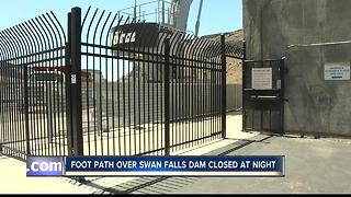 Foot path across Swan Falls Dam will close at night - Video