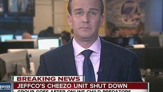 JeffCo's CHEEZO Unit shut down - Video