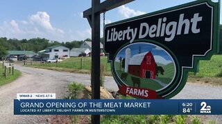 Grand opening of the meat market, located at Liberty Delight Farms in Reisterstown