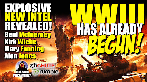 BOMBSHELL NEW INTEL EMERGES! WW3 Has Begun! McInerney, Kirk Wiebe, Mary Fanning & Alan Jones