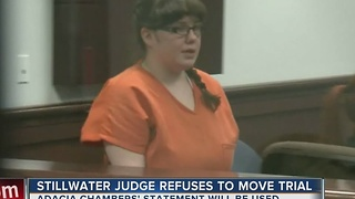 STILLWATER JUDGE REFUSES TO MOVE TRIAL - Video