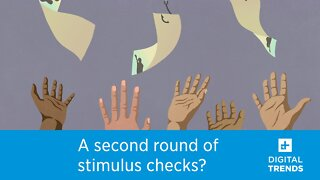 Will there be a second round of stimulus checks in the U.S.?