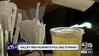 Valley restaurants removing straws - Video