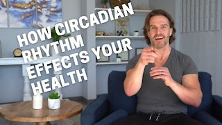 What Is Your Circadian Rhythm?