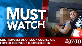 Controversy as Oregon couple are forced to give up their children - Video