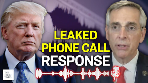 Trump Campaign Responds to Leaked Phone Call from Georgia   Epoch News   China Insider