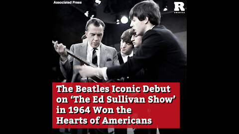 The Beatles Iconic Debut on 'The Ed Sullivan Show' in 1964 Won the Hearts of Americans