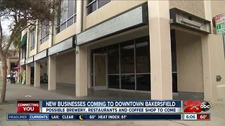 Dozen of businesses planning to move to Downtown Bakersfield - Video