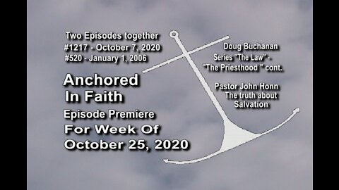 Week of October 25, 2020 - Anchored in Faith Episode Premiere 1217