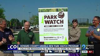 Howard County unveils new Park Watch Program - Video