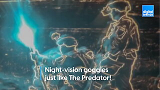These night-vision goggles are so good they make the Predator jealous
