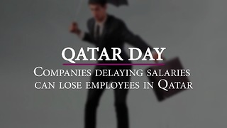 Companies delaying salaries can lose employees in Qatar - Video
