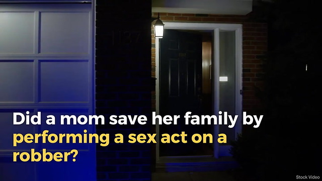 Did a 'Quick-Thinking' Mom Save Her Family by Performing a Sex Act