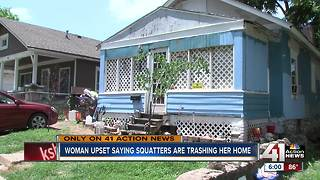 Woman says squatters are trashing her home - Video