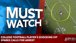 College Football Player's Shocking Hit Sparks Calls For Arrest - Video