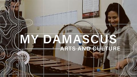 My Damascus episode 3: Arts and Culture