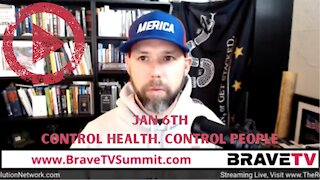 "Explosive Week, Jan 6th, Control ""Health Care"", Control People."
