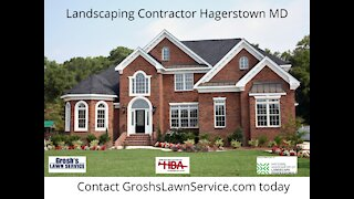 Landscaping Contractor Hagerstown MD GroshsLawnService.com