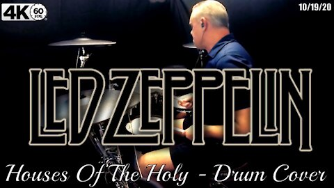 Led Zeppelin – Houses Of The Holy - Drum Cover