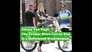 Jolene Van Vugt: The Former Nitro Circus Star Is a Hollywood Stuntwoman