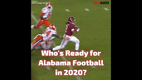 Get Ready for Alabama Football in 2020