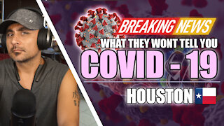 Houston Texas: Do you really know about Covid-19