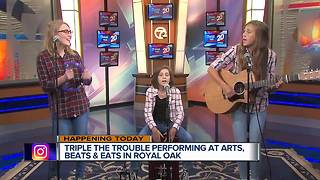 Triple the Trouble is performing at Arts, Beats & Eats in Royal Oak - Video