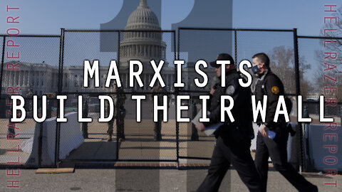 THE SILVER LINING AS MARXISTS BUILD THEIR WALLS