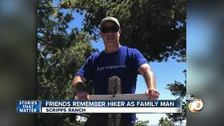 Friends remember Scripps Ranch hiker as family man