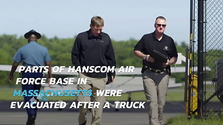 Evacuations Required At Hanscom Air Force Base After Truck Triggers Alert - Video