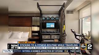 Hotels making it easier to stay fit while traveling - Video