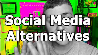 Social Media Alternatives