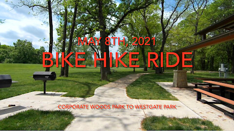 Bike Hike Ride - Corporate Woods Park To Westgate Park