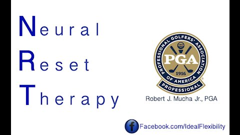 What is NRT (Neural Reset Therapy)? PGA Golfer Bob Mucha with Rick Hall