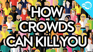 BrainStuff: How Crowds Can Kill You - Video