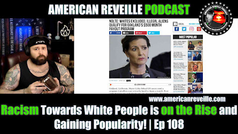 Racism Towards White People is on the Rise and Gaining Popularity! | Ep 108