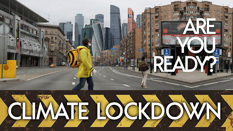Are You Ready For Climate Lockdowns?