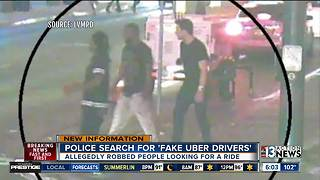 Police searching for fake Uber drivers