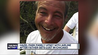 Hazel Park family upset with airline after father with dementia gets lost in Chicago airport