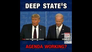 Is The Deep State Agenda Working?