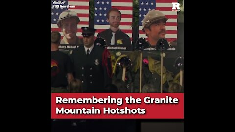 Remembering the Granite Mountain Hot shots