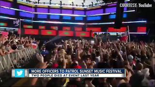 More officers to patrol Sunset Music Festival - Video