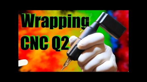 👀How to wrap your CNC Q2!! ✅ Or any pen style tattoo machine!! 👀