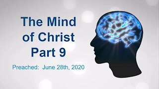 The Mind of Christ Part 9
