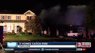 Three homes catch fire in Papillion - Video