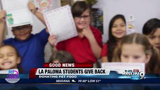 La Paloma students give back - Video