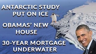 Antarctic Warming on Ice, Obamas' Oceanfront House, and Climate hypocrites