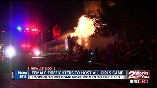 Female Firefighters to host all girls camp - Video